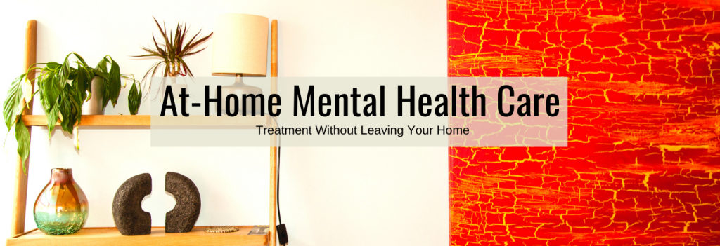 At-Home Mental Health Care