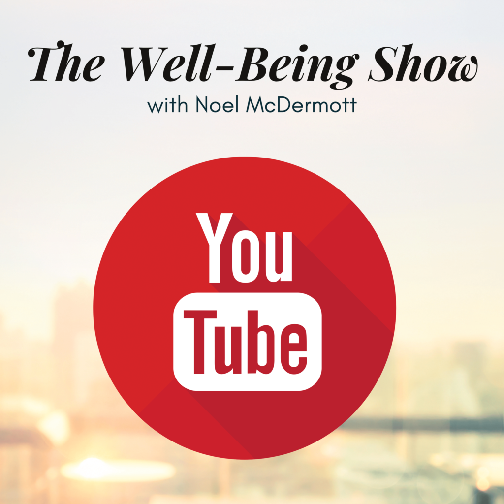 Youtube The Well-Being Show Mental Health Podcast