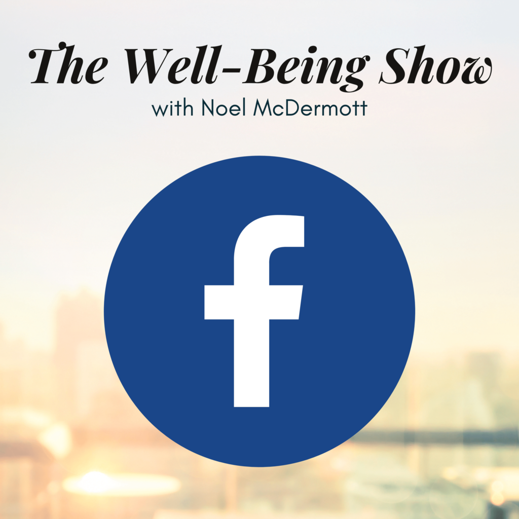 The Well-Being Show Facebook Live mental health podcast